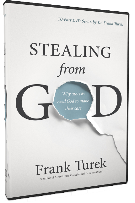 10 Part Set Stealing From God Why Atheists Need God To Make Their Case