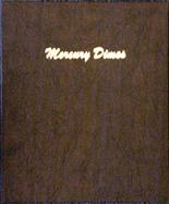 Dansco Album #7123- Mercury Dimes 1916-1945