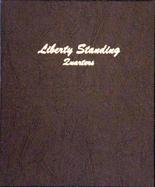 Dansco Album #7132- Liberty Standing Quarters 1916-1930