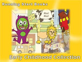 Running Start Books: Early Childhood