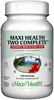 Maxi Health - Maxi Health Two Complete Without Iron & Folic Acid - Multivitamin & Mineral - 60/120 MaxiCaps - DoctorVicks.com