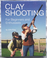 Clay Shooting - For Beginners and Enthusiasts