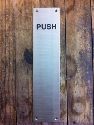 """Deep engraved Stainless Steel """"PUSH"""" and """"PULL"""" panels"""