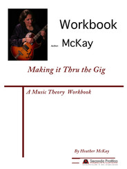 Making it Thru the Gig by McKay