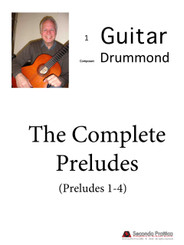 Preludes No. 1 - 4 Complete Set by Ian Drummond