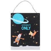 Space Adventure - Astronauts Only Metal Sign