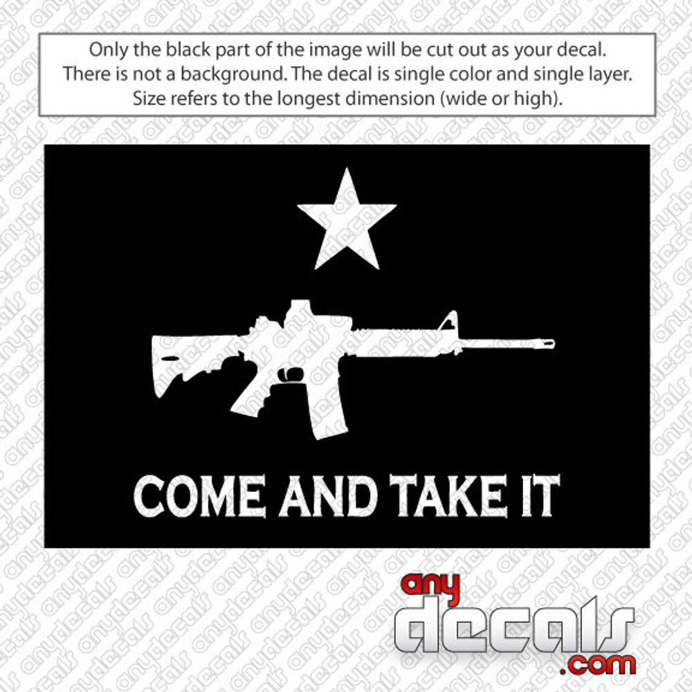 Come and Take It AR15 Solid Car Decal