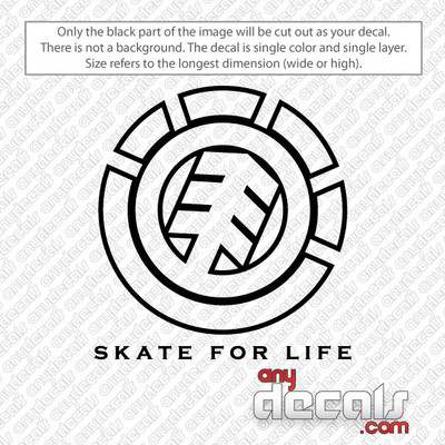 Element Skate For Life Car Decal