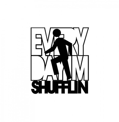 Party Rock Decal, Party Rock Sticker, Everyday I'm Shufflin Decal, Everyday I'm Shufflin Sticker, car decals, car stickers, decals for cars, stickers for cars, window stickers, vinyl stickers, vinyl decals