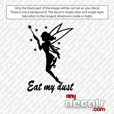 Eat My Dust Car Decal