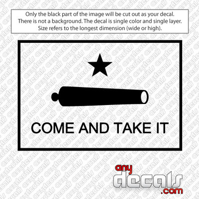 Come and Take It Cannon Outlined Car Decal