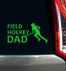 Field Hockey Dad Window Decal on Car