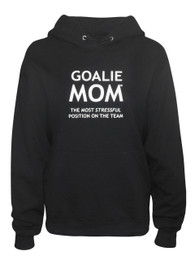 Women's Goalie Mom Hoodie Sweatshirt