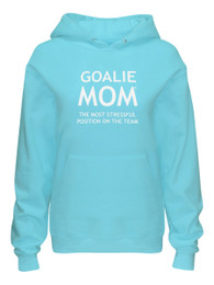 Women's Goalie Mom Hoodie Sweatshirt in Aqua