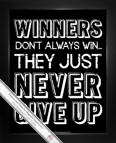 Framed Inspirational Winners Never Give Up 8x10 Sport Poster Print