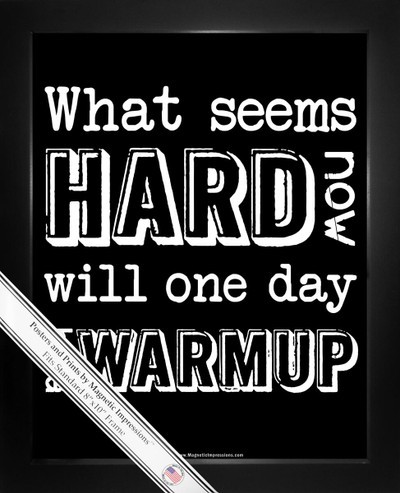 Framed Motivational What Seems Hard Now Quote 8x10 Sport Poster Print Black