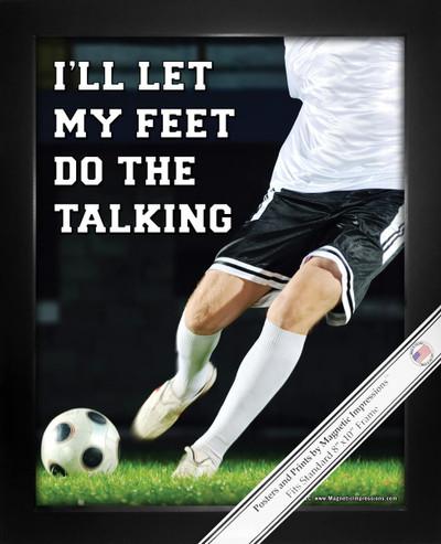Soccer Saying-Feet Do the Talking 8x10 Sport Poster Print