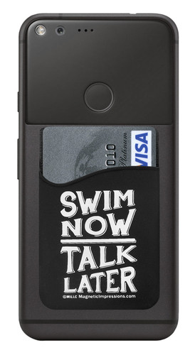 Swim Now Talk Later Saying Cell Phone Wallet. Phone and cards not included.