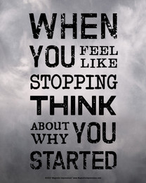When You Feel like Stopping Motivational Quote 8 x 10 Sport Poster Print