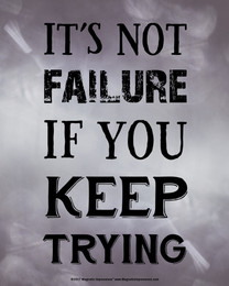 Not Failure if You Keep Trying Inspirational Quote 8 x 10 Sport Poster Print