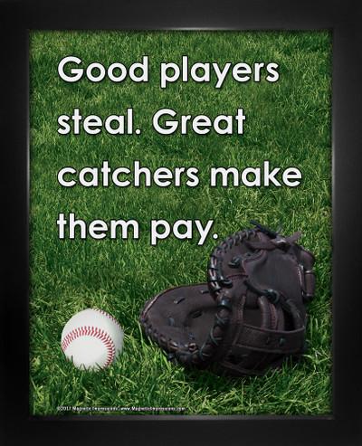 Framed Baseball Great Catcher Saying 8 x 10 Sport Poster Print
