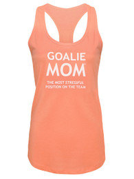 Women's Goalie Mom Saying Tank Top Shirt in creamsicle
