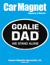 Goalie Dad Car Magnet