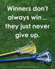 Unframed Lacrosse Inspirational Winners Quote Women's 8 x 10 Sport Poster Print