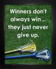 Framed Lacrosse Inspirational Winners Quote Women's 8 x 10 Sport Poster Print
