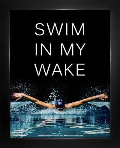 Framed Swim in My Wake Women's Swimming Quote 8 x 10 Sport Poster Print