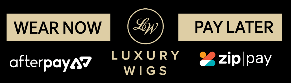 Luxury Wigs - Wear Now & Pay Later!