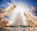 Heaven's Three Rs