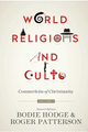 World Religions and Cults (by Bodie Hodge, ed.)