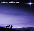CHRISTMAS THEOLOGY Collection (downloadable mp3s)