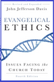 Evangelical Ethics (4th ed.) (by John Jefferson Davis)