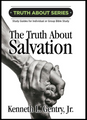 Truth about SALVATION (book) (by Gentry)