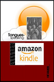 Tongues-Speaking: Meaning, Purpose, and Cessation  (Kindle format)