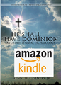 He Shall Have Dominion (Kindle format)