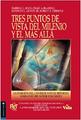 Tres Puntos De Vista Del Milenio Yel Más Allá (Spanish)