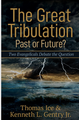Great Tribulation: Past or Future (T. Ice vs. K. Gentry) (book)