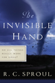 The Invisible Hand (R. C. Sproul) (Bk)