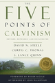 The Five Points of Calvinism (by Steele and Thomas) (Bk)