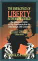 Emergence of Liberty in the Modern World (Bk) (Douglas Kelly)
