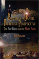 Prophecy of Daniel in Preterist Perspective (by Jay Rogers) (Bk)