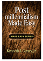 Postmillennialism Made Easy (book) (by Gentry)
