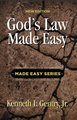 God's Law Made Easy (book) (by Gentry) NEW EDITION