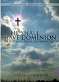 He Shall Have Dominion (paperback book)  (by Gentry)
