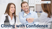 Closing with Confidence - Video