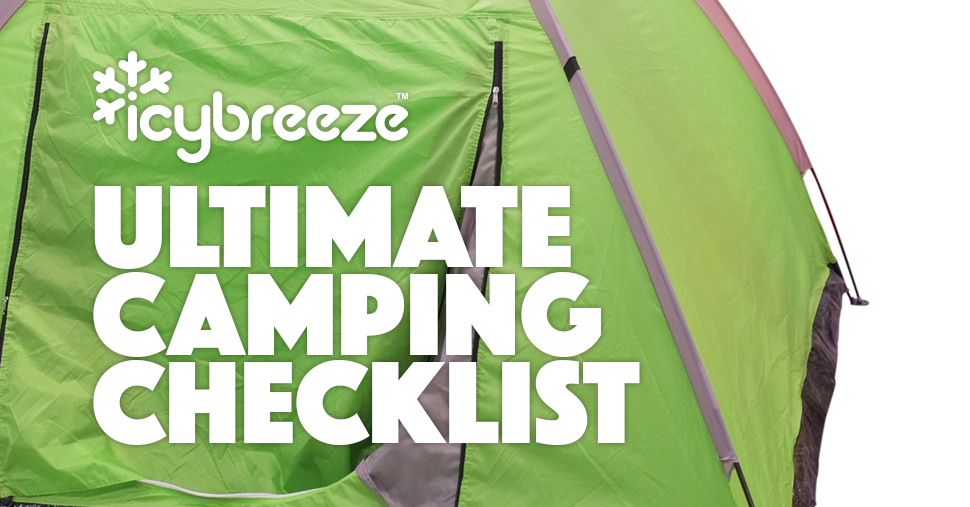 Camping Checklist The Ultimate Guide For Packing What You Need