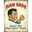 Man Cave Large Metal Wall Sign - The Original Metal Sign Co. EAN:  5060433455063 www.the-village-square.com